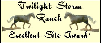 Twilight Storm Ranch - Excellent Site Award